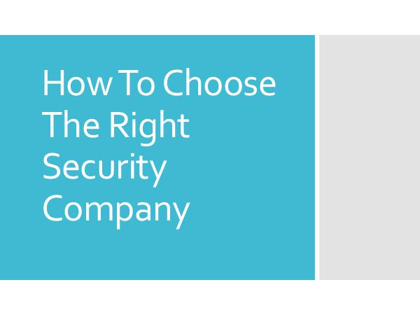 Northern Force Security How To Choose The Right Security Company