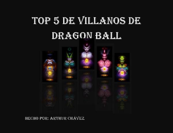 Los mejores villanos de Dragon Ball Z Top 5 de Villanos de Dragon Ball