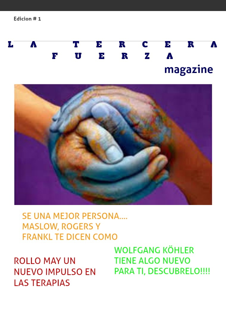 My first Magazine la tercera fuerza