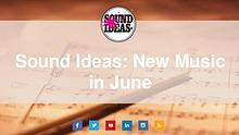 New Music Released in June from Sound Ideas