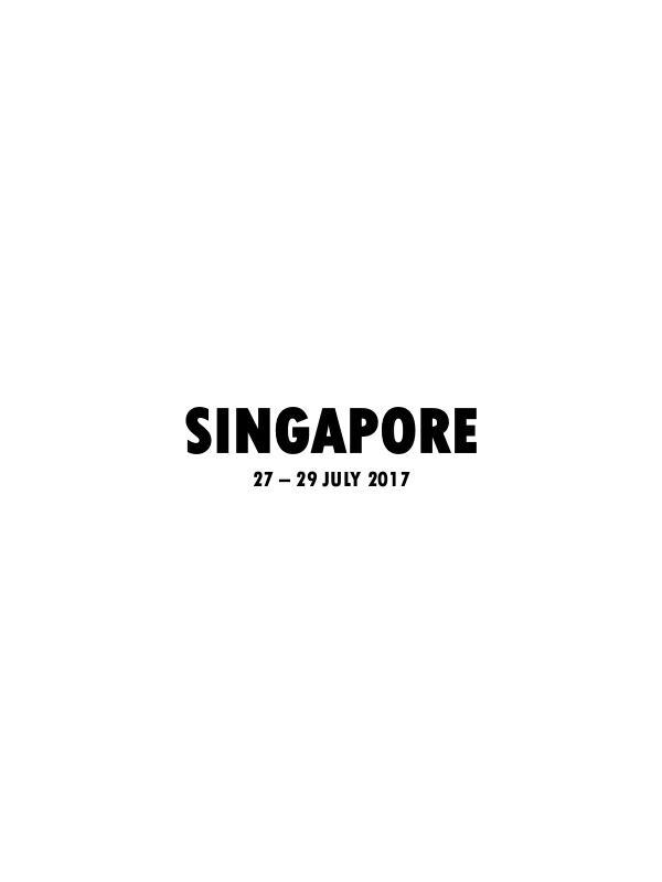 SINGAPORE  JULY 2017 SINGAPORE 27-29 July