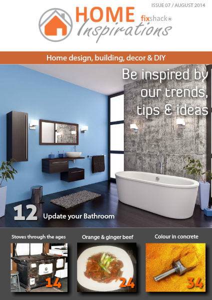 Home Inspirations Issue 7 | August 2014