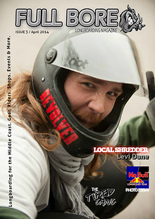 Full Bore Longboarding Magazine