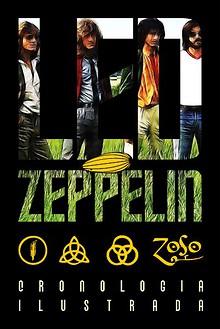 Led Zeppelin - Cronología Ilustrada