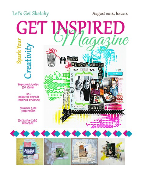 Get Inspired: August issue 4 August Issue 4