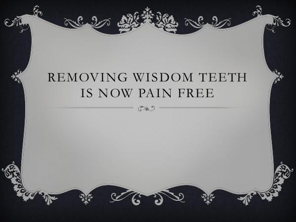 Quad Dental North York Removing Wisdom Teeth Is Now Pain Free