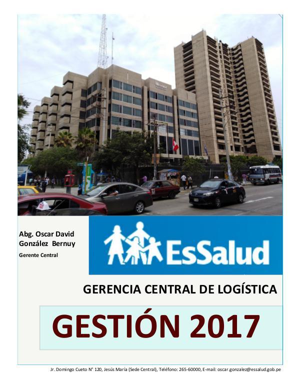 REVISTA GESTIÓN 2017 GERENCIA CENTRAL DE LOGISTICA ESSALUD GERENCIA CENTRAL DE LOGÍSTICA GESTIÓN 2017