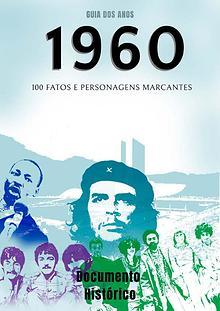 Guia dos Anos 1960