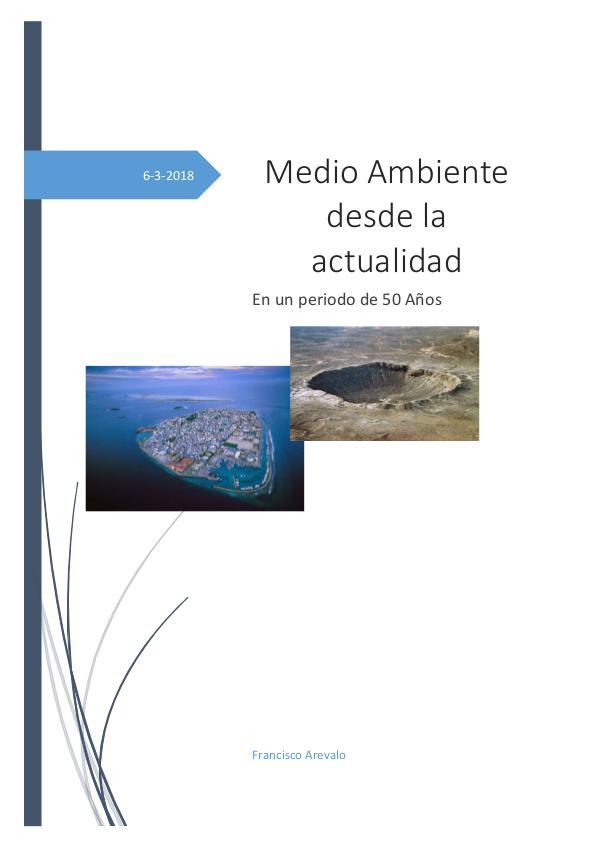 Situacion del Medio Ambiente MEDIO AMBIENTE EN LA ACTUALIDAD