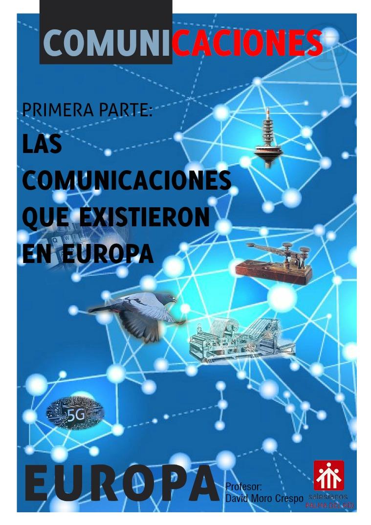Las comunicaciones en Europa 1ª parte Las Comunicaciones en Europa 1ª Parte