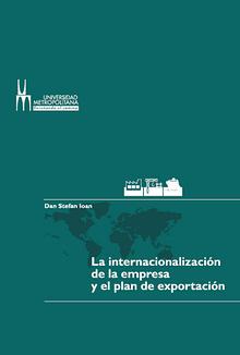 La internacionalización de la empresa y el plan de exportación