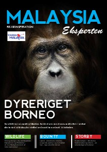 Borneo & Malaysia Inspirationskatalog 2014 January 2014