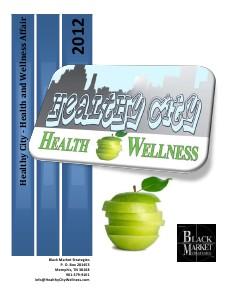 Its All About Raleigh-Frayser-North Memphis Jan/Feb 2012 Healthy City Health Wellness Affair 2012