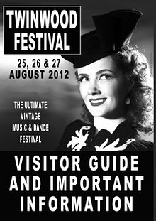 TWINWOOD FESTIVAL 2012 VISITOR INFORMATION