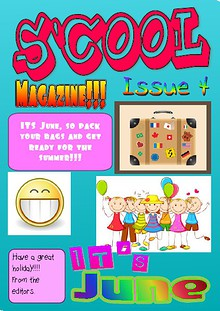 S'Cool Magazine Issue 4 | 22 June 2014