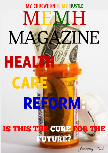 My Education Is My Hustle Magazine December/January 2013-2014