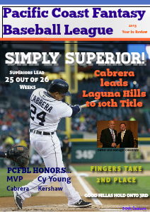 2013 Pacific Coast Fantasy Baseball League Year in Review 2013 PCFBL Year in Review