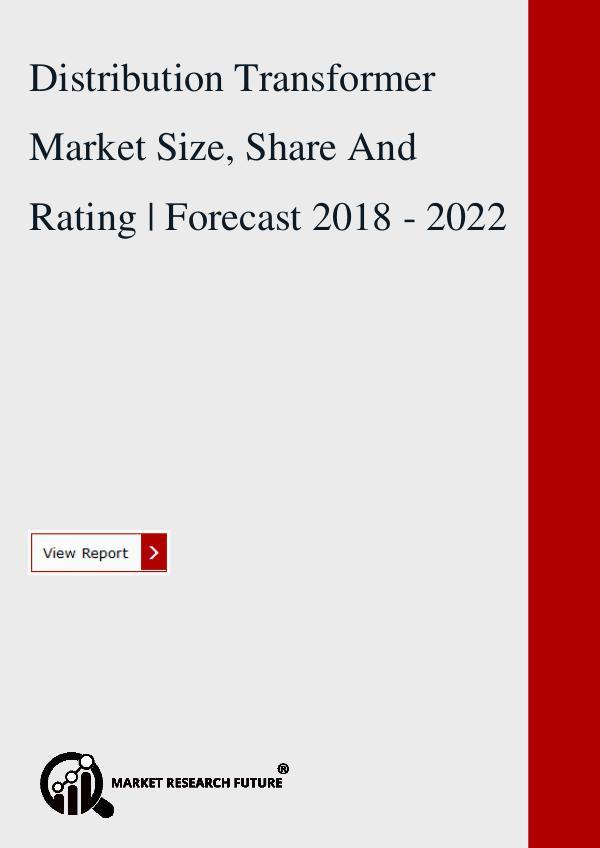Market research Future Distribution Transformer Market Research Report.