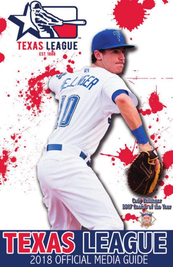 2018 Texas League Media Guide 2018 Texas Media Guide - Final