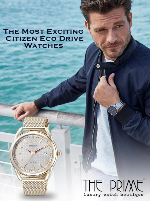 The Most Exciting Citizen Eco Drive Watches The Most Exciting Citizen Eco Drive Watches