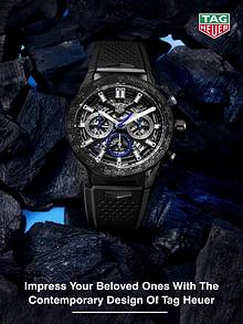 Impress Your Beloved Ones With the Contemporary Design Of Tag Heuer W
