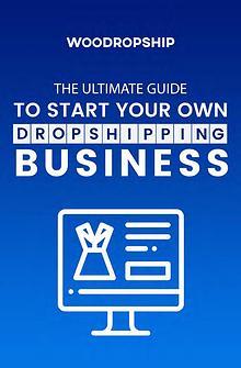WooDropship - AliExpress Dropshipping Guide