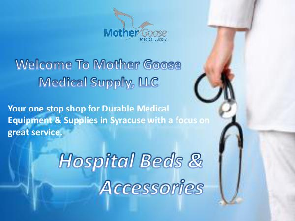 Mother Goose Medical Supply Buy Hospital Beds in Syracuse at Affordable Prices
