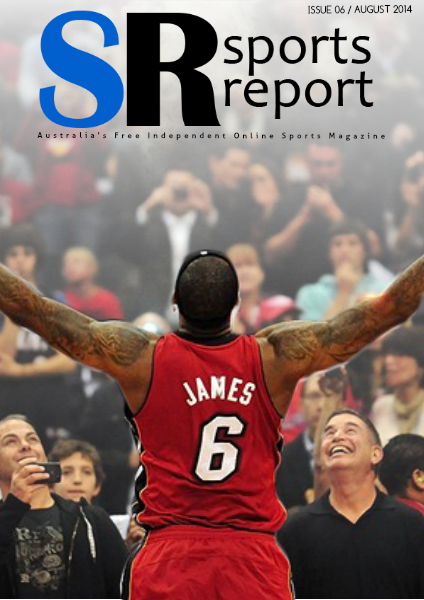 Sports Report Sports Report August 2014