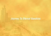 The Journey To Eternal Sunshine