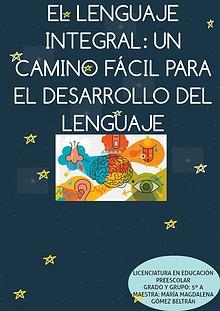 El Lenguaje Integral: Un camino Fácil para el Desarrollo del Lenguaje