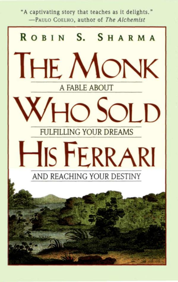 [Robin_S._Sharma]_The_Monk_Who_Sold_His_Ferrari(Bo