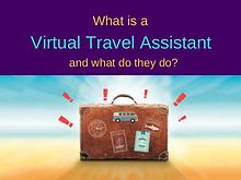 What is a virtual travel assistant and what do they do