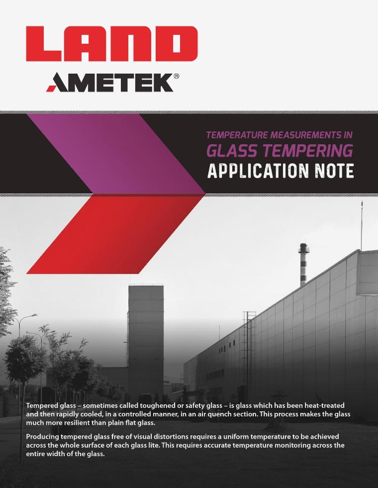 Application Note: Glass Tempering AMETEK_Land_Application_Note_Glass_Tempering_Rev_1