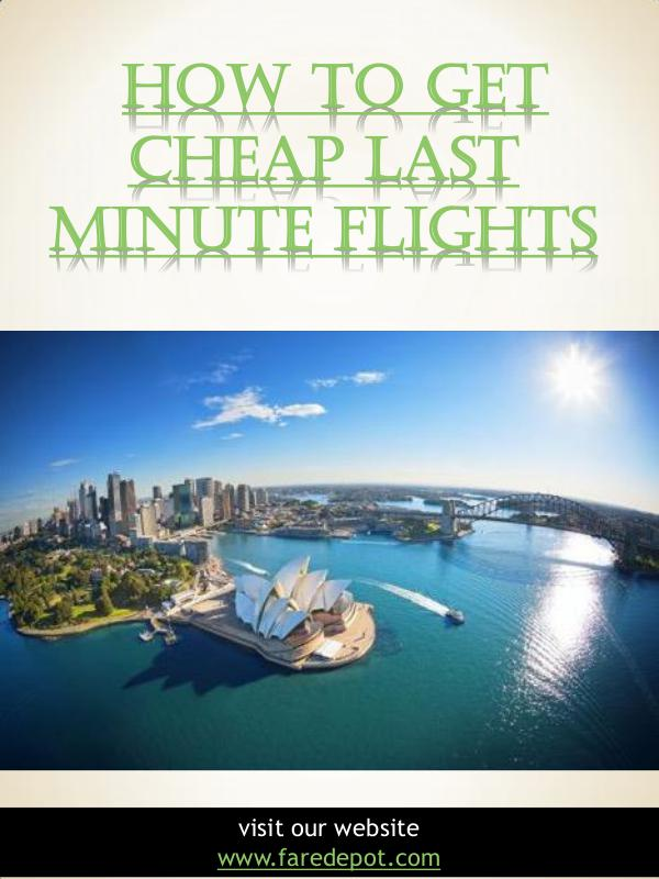 How To Get Cheap Last Minute Flights   Call Us  866-860-2929   farede How To Get Cheap Last Minute Flights   Call Us  86