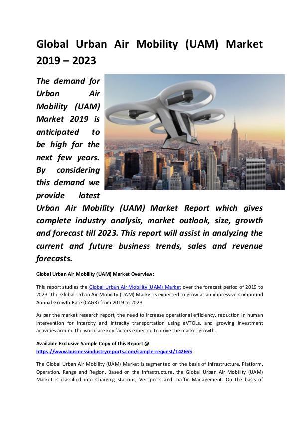 Global Urban Air Mobility (UAM) Market 2019 - 2023