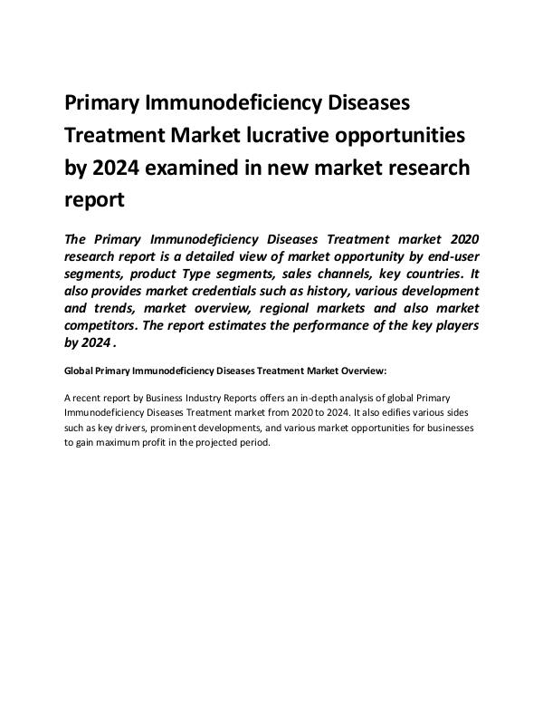 Market Research Reports Global Primary Immunodeficiency Diseases Treatment