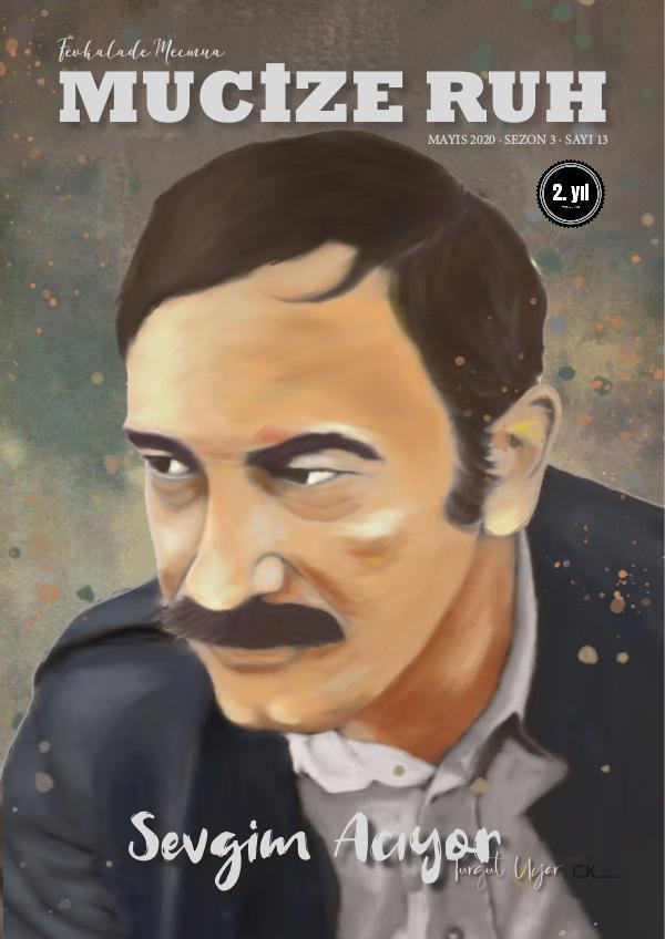 Mucize Ruh 13. Sayı Turgut Uyar Edebiyat Kültür Sanat Dergisi 13. sayı