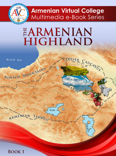 AVC Multimedia e-Book Series e-Book#1: The Armenian Highland