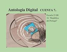 Antología Digital. Cuenta 7