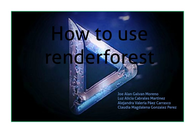 how to use renderforest 1