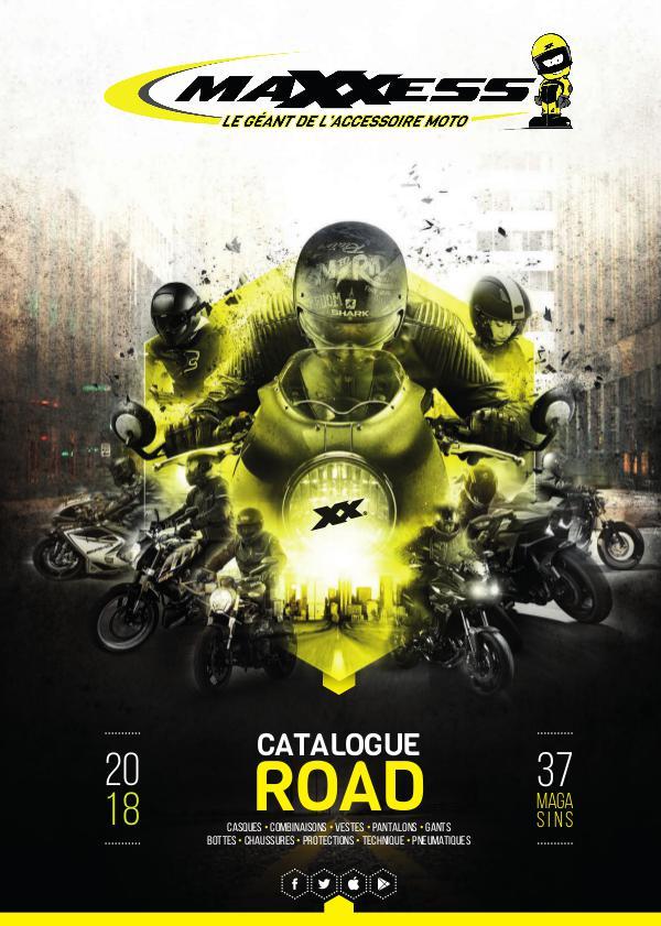 CATALOGUE MAXXESS ROAD 2018 CATAMAXXESS2018