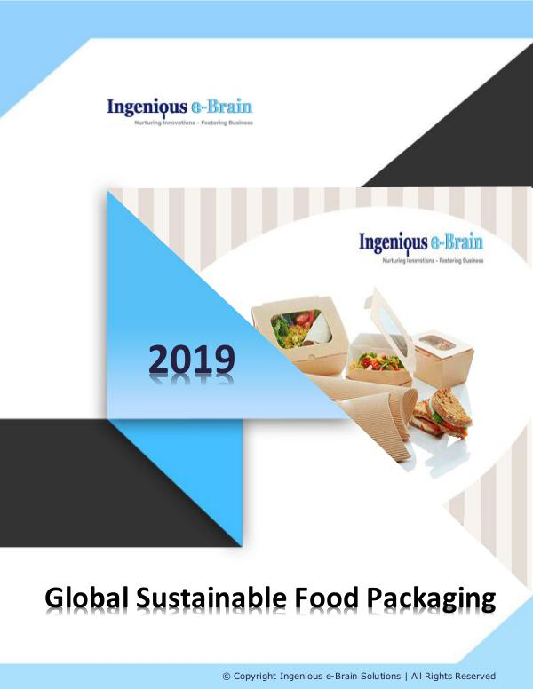Global Sustainable Food Packaging Market Overview till 2025 Global Sustainable Food Packaging Market Research