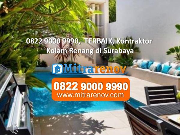 RECOMMEND,  Jasa Bangun Rumah di Surabaya, 0822 9000 9990 0822 9000 9990,  TERBAIK, Kontraktor Kolam Renang