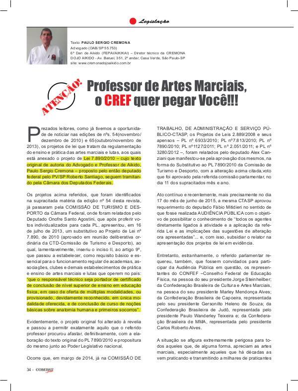 Artes Marciais - CREF quer pegar você!!!!!! Professor de Artes Marciais, o CREF quer pegar Voc
