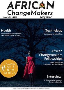 African ChangeMakers Magazine - #ACMagazine