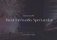 Fireworks Spectacular Ascot   PB