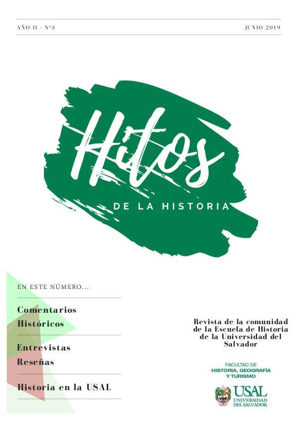 Hitos de la Historia Hitos de la Historia núm.3 - Junio 2019