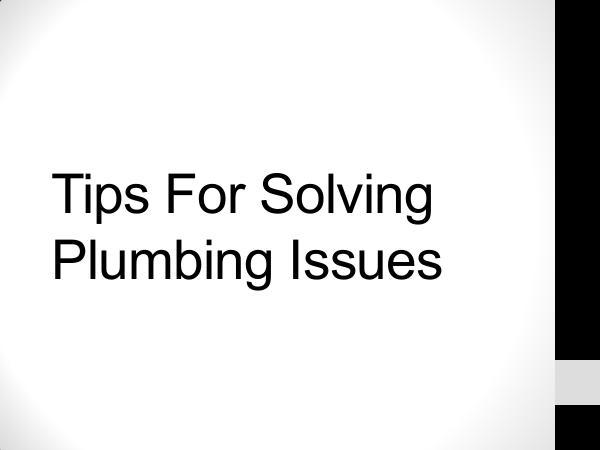 Fredericksburg Plumber Tips For Solving Plumbing Issues