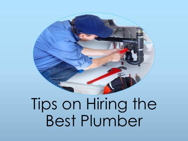 Tips on Hiring the Best Plumber