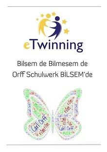 Bilsem de Bilmesem de Orff Schulwerk BİLSEM'de eTwinning Projesi